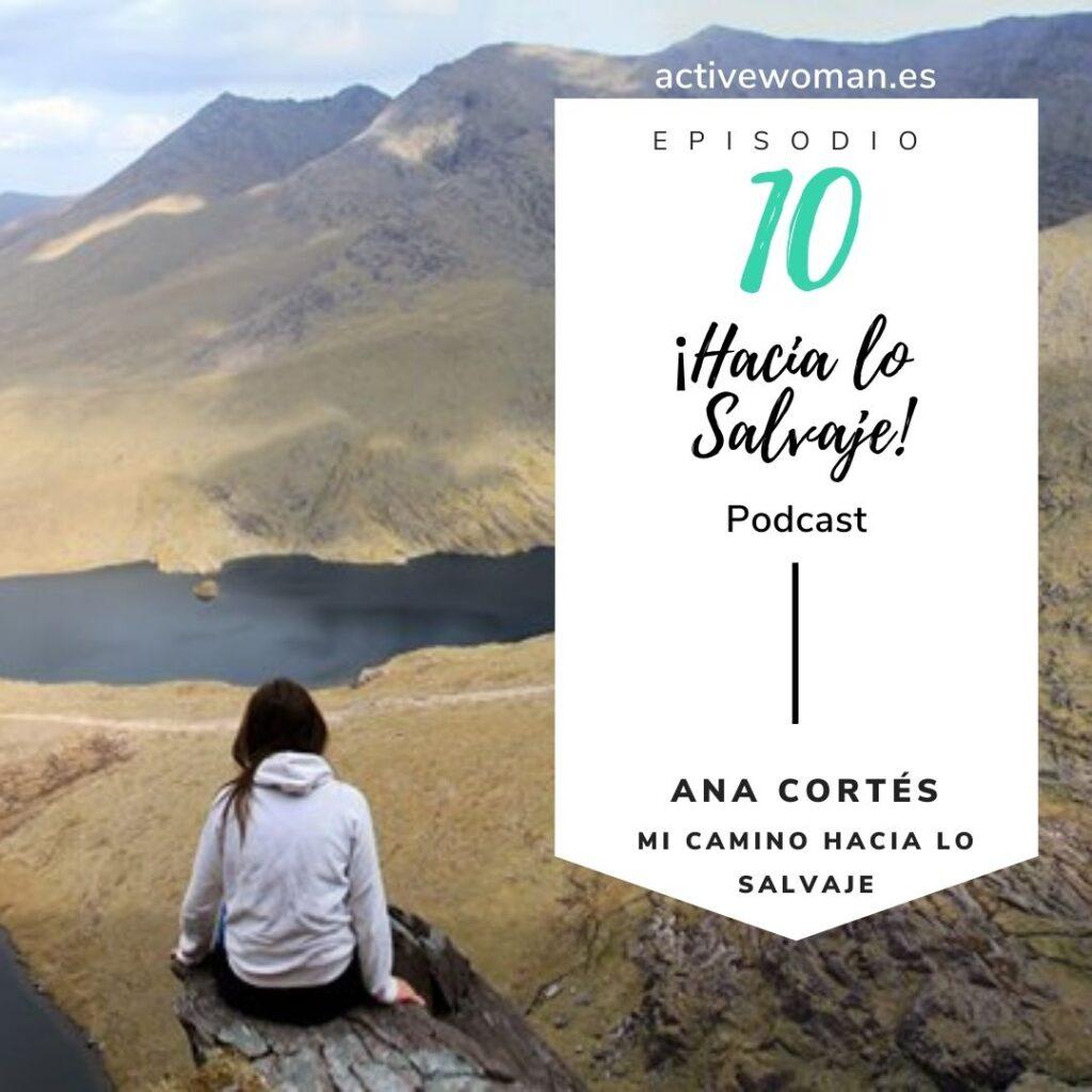 Ana Cortés Mi camino hacia lo salvaje