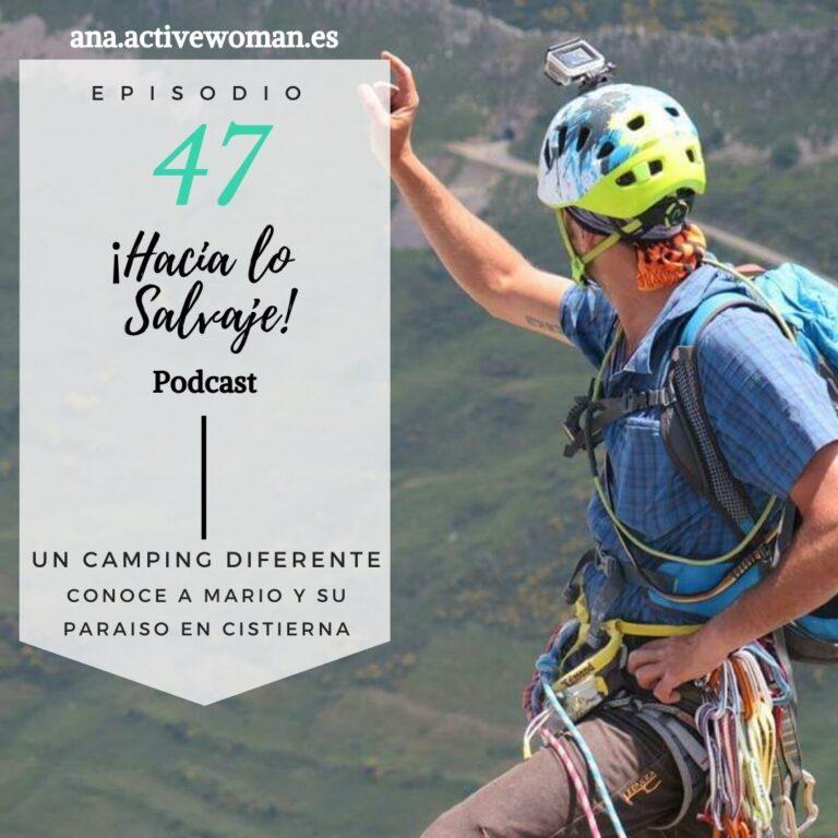 Mario del Camping Cistierna del Podcast Hacia lo Salvaje