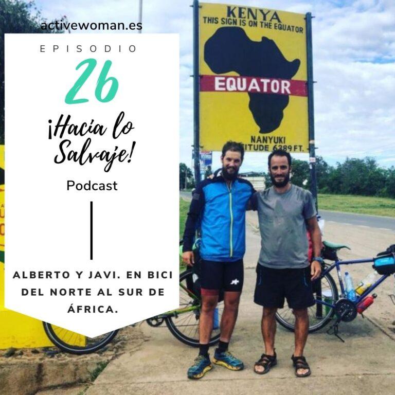 Alberto y Javi en bici del norte al sur de África en el Podcast Hacia lo Salvaje