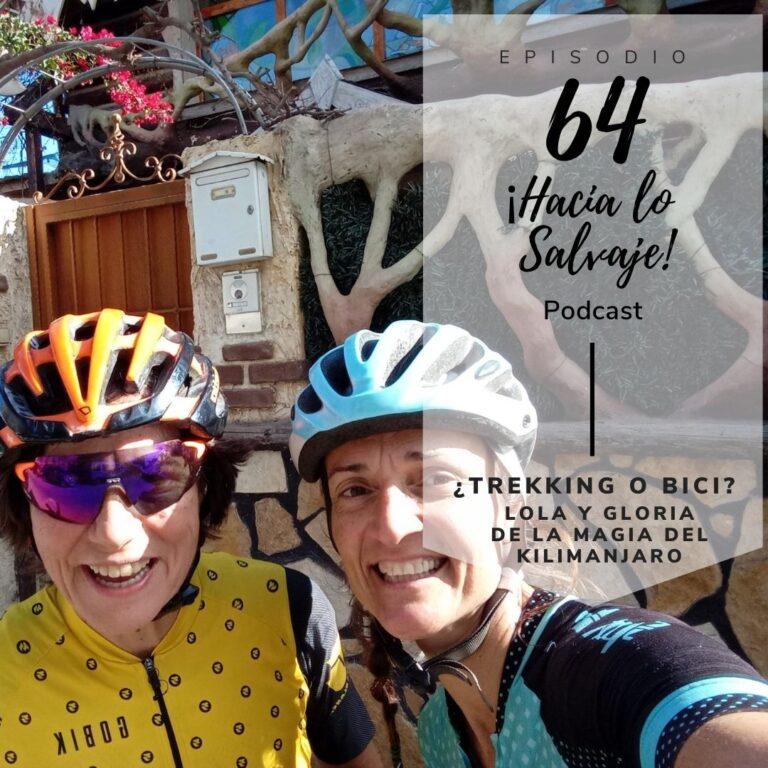 Podcast Hacia lo Salvaje con Lola y Gloria