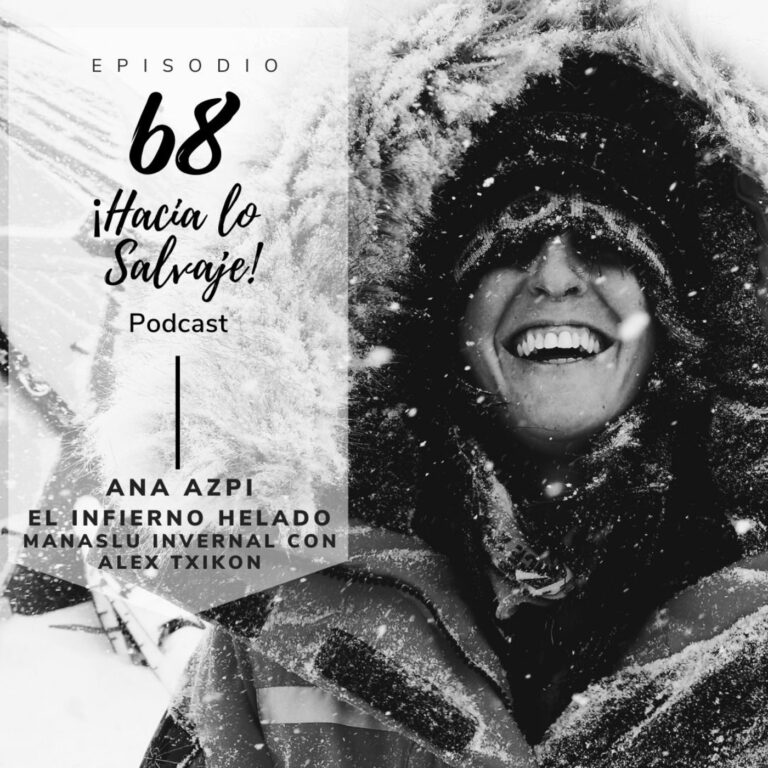 Podcast Hacia lo Salvaje con Ana Azpi