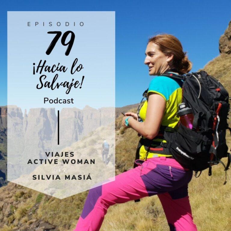 079. Viajes Active Woman. Todo lo que está por llegar con Silvia Masiá