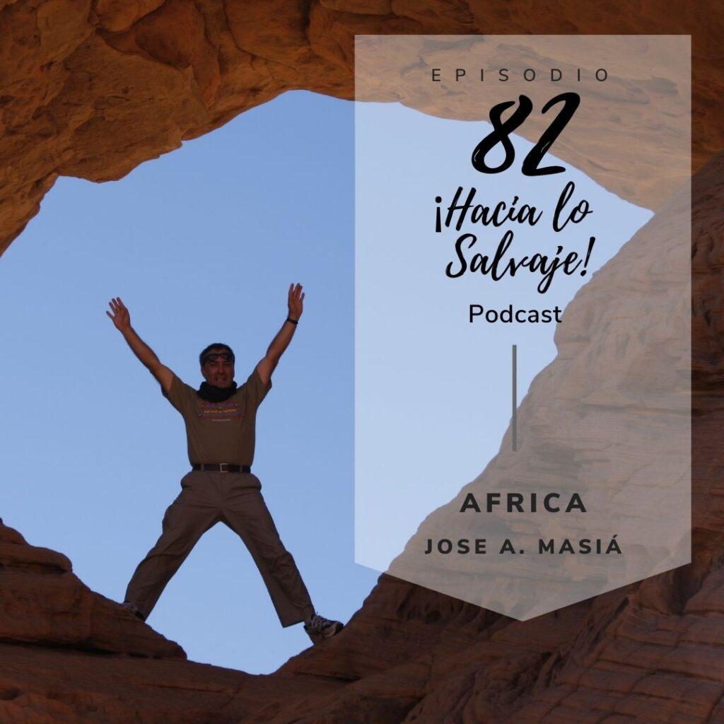 082. Cómo elegir tu destino en África con Jose A. Masiá